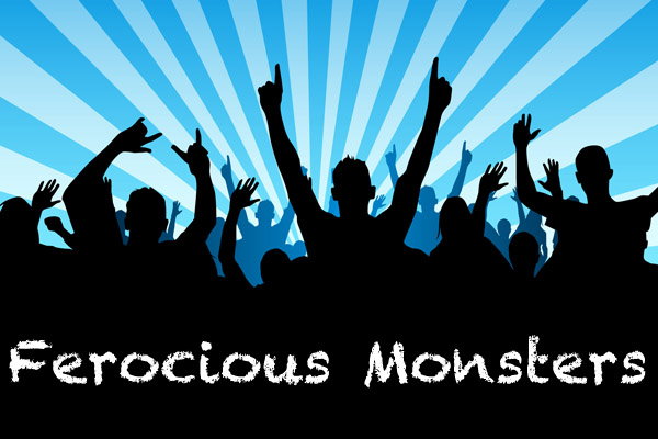 Ferocious Monsters