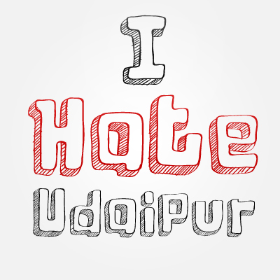 I Hate Udaipur