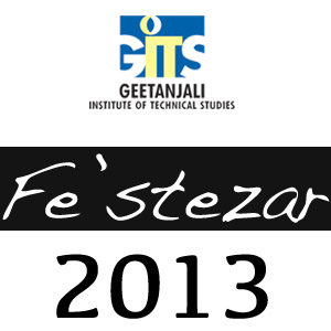 Fe'stezar 2013 by Geetanjali Institute of Technical Studies