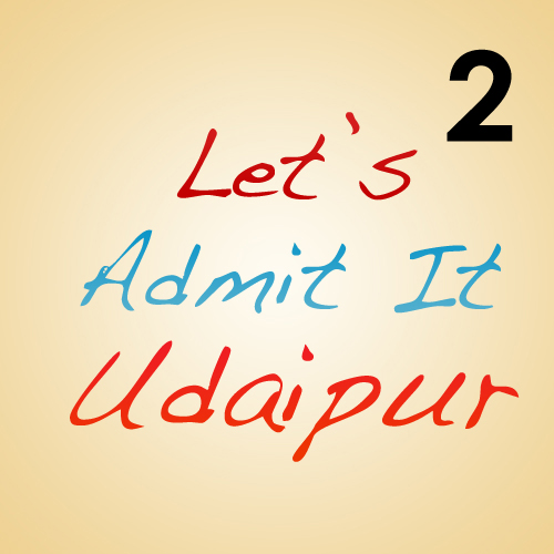 {Part 2} Let's Admit it… Udaipur