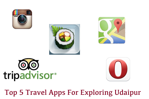Top 5 Travel Apps For Exploring Udaipur