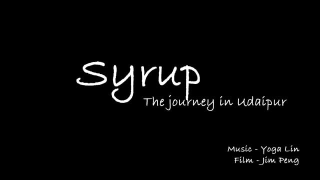 Syrup - The Journey In Udaipur