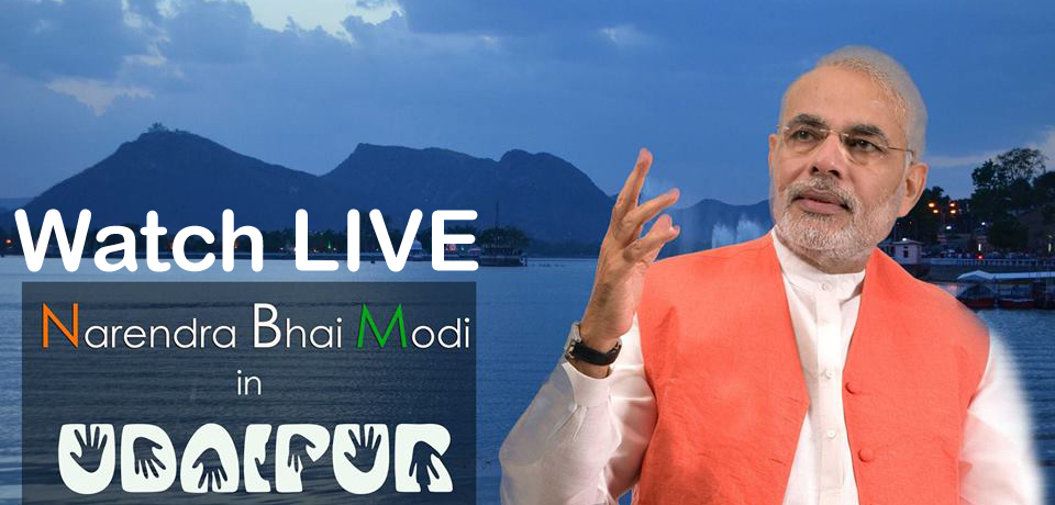Watch Narendra Modi Live in Udaipur Online